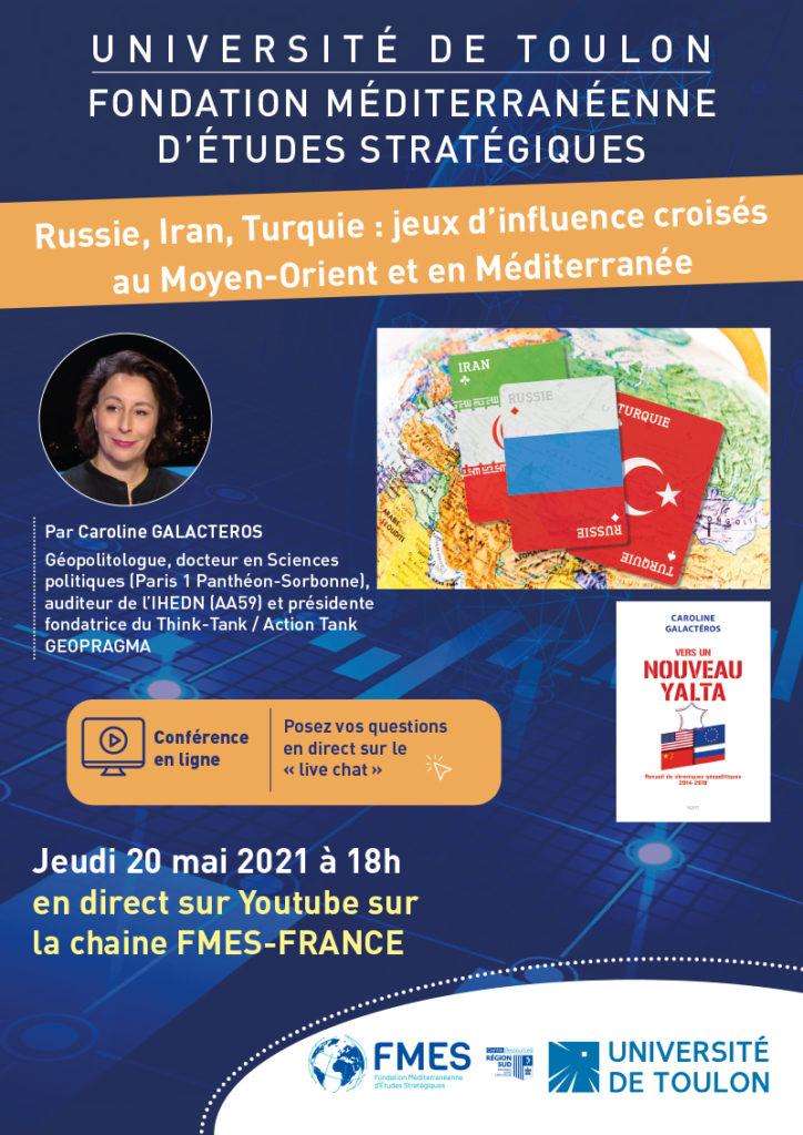 Institut FMES : Russie, Iran, Turquie : jeux d'influence croisés au Moyen-Orient et en Méditerranée